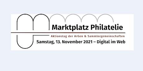 Marktplatz Philatelie – Aktionstag der Argen und Sammlergemeinschaften Tickets