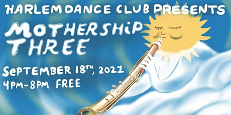 MOTHERSHIP THREE: An interactive voyage of music and dance tickets