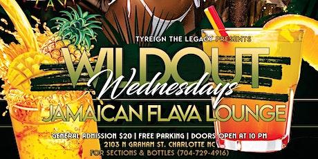 WILDOUT WEDNESDAYS at Jamaican Flava Lounge tickets