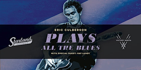 Eric Culberson plays ALL the Blues tickets