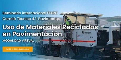"""Seminario internacional """"Uso de Materiales Reciclados en Pavimentación"""" entradas"""