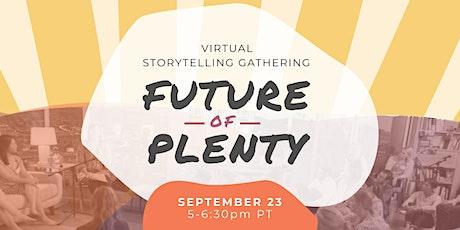 RFRS Virtual Gathering: Future of Plenty tickets