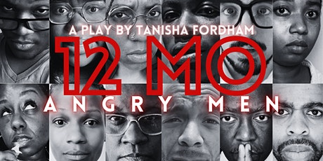 """""""12 Mo' Angry Men,"""" Off Off Broadway Debut tickets"""