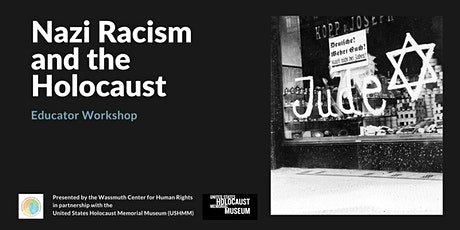 Educator Workshop: Nazi Racism and the Holocaust tickets