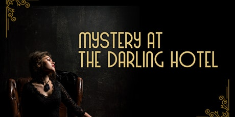 Mystery at the Darling Hotel tickets