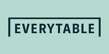Everytable University Virtual Info Session on October 13, 2021 tickets