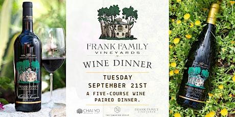 Frank Family  Vineyards Wine Dinner  at Chai Yo Modern Thai tickets