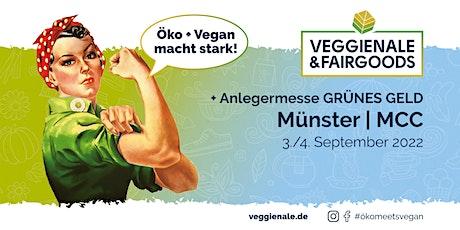 VEGGIENALE & FAIRGOODS Münster 2022 + GRÜNES GELD Tickets
