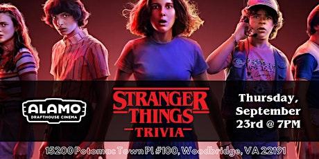 Stranger Things Trivia at Alamo Drafthouse Woodbridge tickets