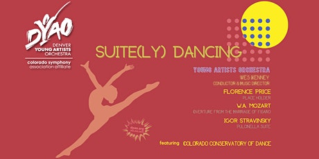 DYAO & Colorado Conservatory of Dance present Suite(ly) Dancing tickets