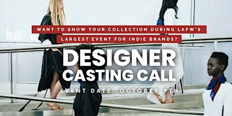 Designer Casting Call for LA Fashion Week tickets