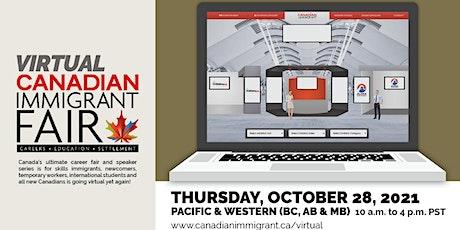 Canadian Immigrant Virtual Fair Western Canada (Calgary & Edmonton BC & MB) tickets