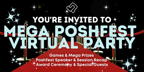 Mega Poshfest Virtual Party - Poshmark  Approved Event! tickets