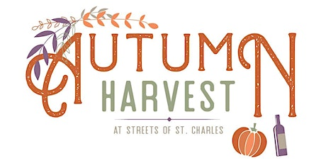Autumn Harvest at Streets of St. Charles tickets