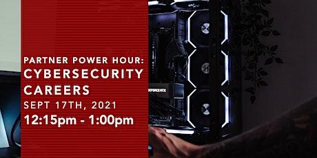 Partner Power Hour: Cybersecurity Careers tickets