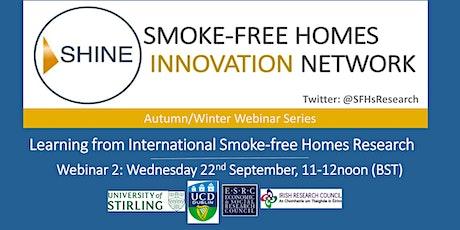 SHINE Webinar 2: Learning from International Smoke-free Homes Research tickets