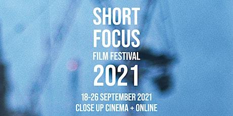 Short Focus Film Festival 2021 (***FULL ACCESS***) tickets