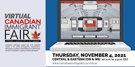 Canadian Immigrant Virtual Fair Eastern Canada (Ontario& Atlantic Canada) tickets
