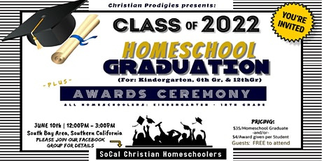 2022 Christian Homeschool Graduation & Awards Ceremony!!! tickets