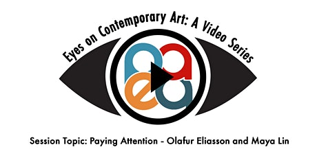 Eyes on Contemporary Art: Paying Attention tickets