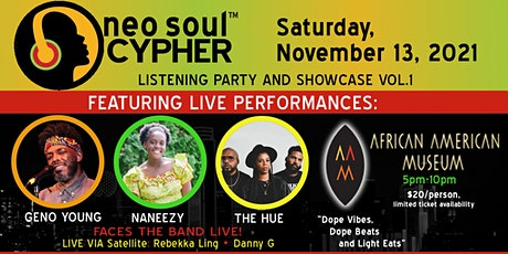 THE NEO SOUL CYPHER LISTENING PARTY AND SHOWCASE VOL.1 tickets