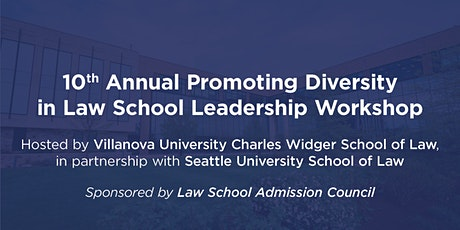 Tenth Annual Promoting Diversity in Law School Leadership tickets