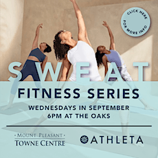 Sweat + Wellness Series with Athleta at Mount Pleasant Towne Centre tickets
