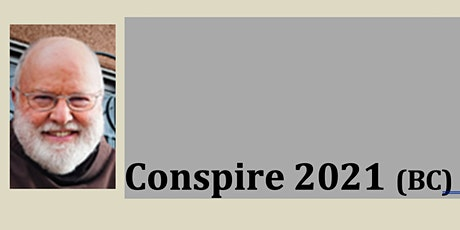 Conspire 2021 BC (SBB Satellite Community ~ by Zoom) tickets