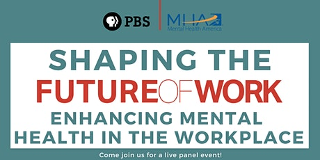 Shaping the Future of Work: Enhancing Mental Health in the Workplace tickets