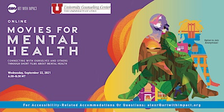 University of Utah presents: Movies for Mental Health(Online) tickets