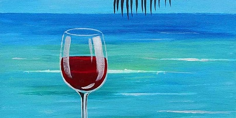 """Sip and Paint  -  """"Wine at the Beach""""  Bushfire Kitchen Del Mar tickets"""