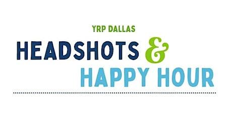 YRP Dallas - Headshots and Happy Hour tickets