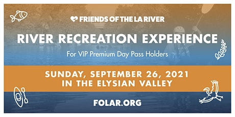 LA River Recreation Experience tickets
