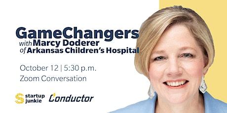GameChangers with Marcy Doderer of Arkansas Children's tickets