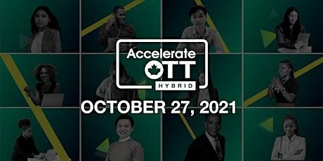 AccelerateOTT Hybrid, Invest Ottawa's flagship entrepreneurship conference tickets