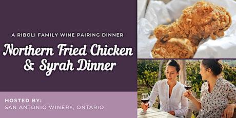Northern Fried Chicken Dinner @ San Antonio Winery, Ontario tickets