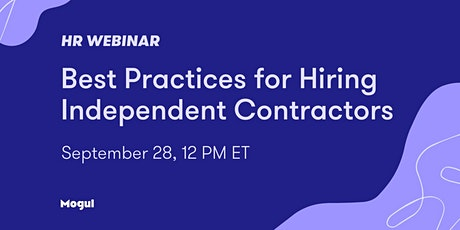 HR Webinar: Best Practices for Hiring Independent Contractors tickets