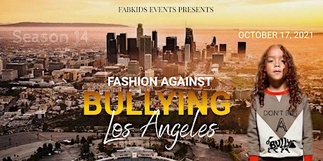 Fashion Against Bullying  Los Angeles tickets