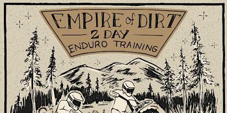 Empire of Dirt 2 day Enduro Training | Oct 16-17, 2021 | Coeur d'Alene, ID tickets