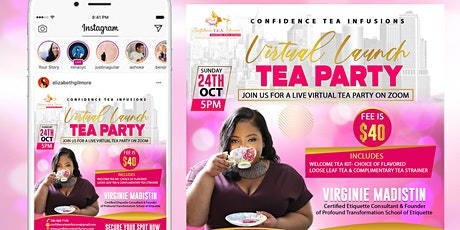 Confidence TEA Infusions Virtual Launch & Tea Party tickets