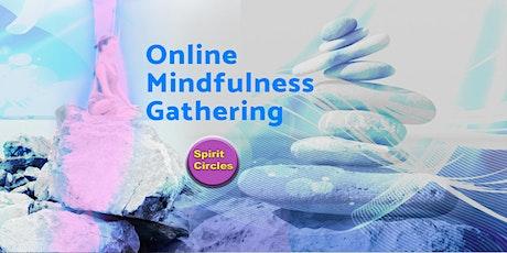 Online Mindfulness Gathering tickets