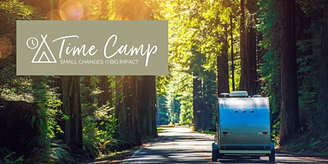Time Camp! Take Control of Your Day with a Mindset & Habits that Stick tickets