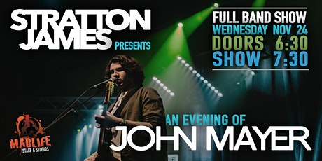 An Evening of John Mayer presented by Stratton James tickets