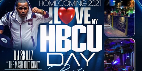 """Homecoming 2021  """" I LOVE MY HBCU """" DAY PARTY tickets"""