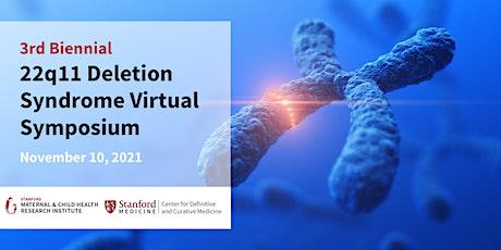 3rd Biennial 22q11 Deletion Syndrome Virtual Symposium tickets