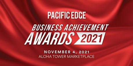 Pacific Edge Presents the 11th Annual Business Achievement Awards Gala tickets