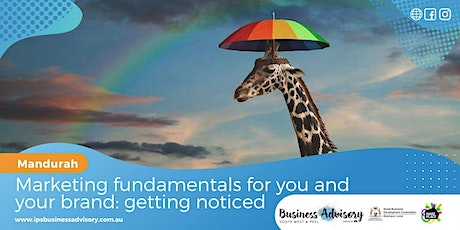 Marketing fundamentals for you and your brand: getting noticed tickets