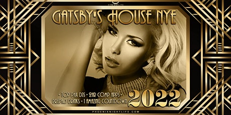 Phoenix New Year's Eve Party 2022 - Gatsby's House tickets