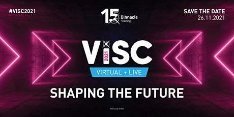 #ViSC2021 - Shaping The Future (Live + Virtual Event) tickets