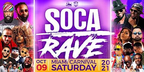 SOCA RAVE - MIAMI  CARNIVAL 2021 tickets
